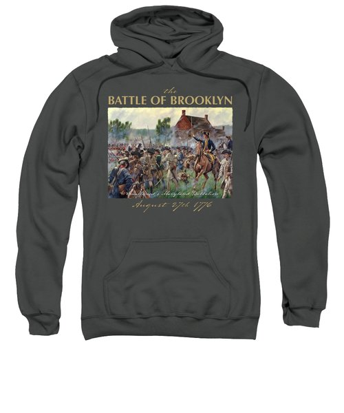 The Battle Of Brooklyn Sweatshirt by Mark Maritato