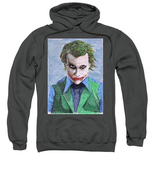 The Joker In His Own Words Sweatshirt
