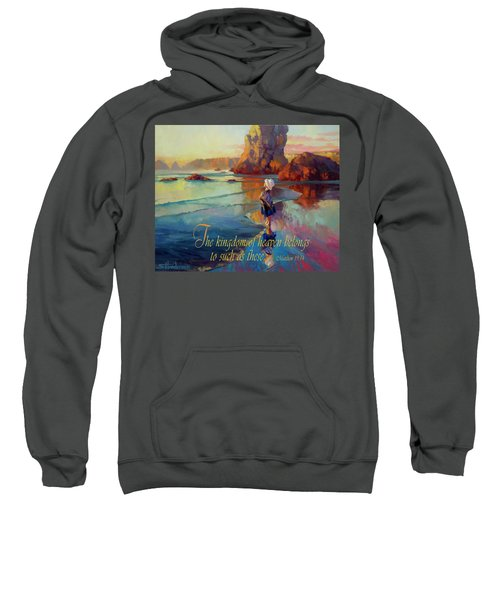 The Kingdom Belongs To These Sweatshirt