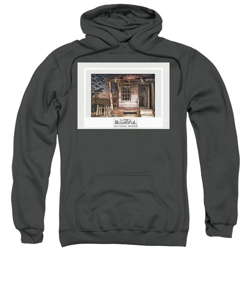 the Trip To Bountiful Sweatshirt