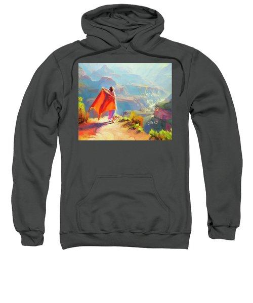 The Truth Will Set You Free Sweatshirt
