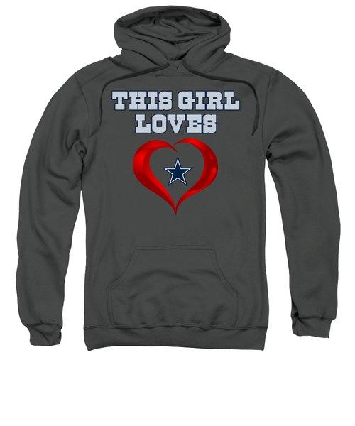 This Girl Loves Dallas Cowboy Sweatshirt by Ming Chandra