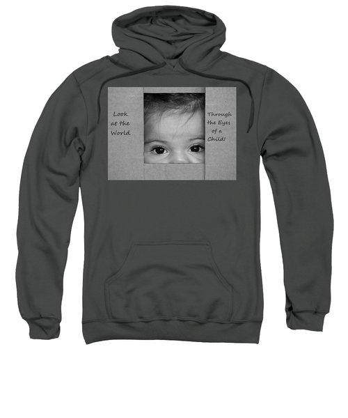 Through The Eyes Of A Child Sweatshirt