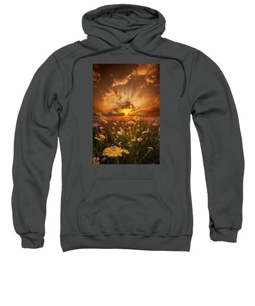 Tomorrow Is Just One Of Yesterday's Dreams Sweatshirt