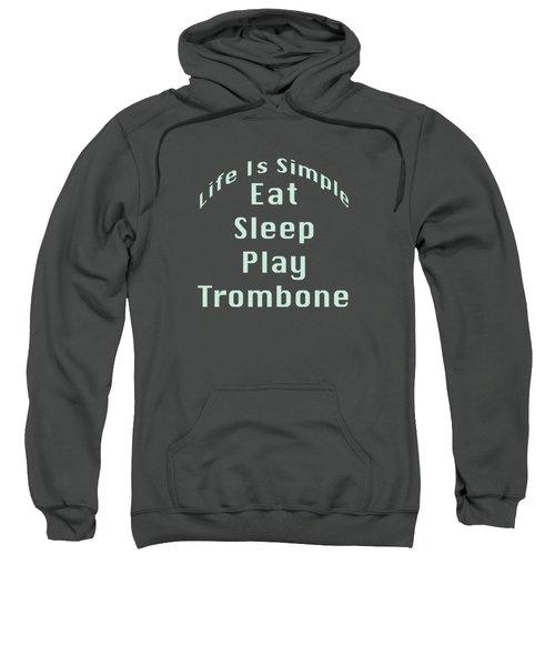 Trombone Eat Sleep Play Trombone 5518.02 Sweatshirt by M K  Miller