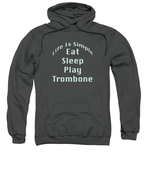 Trombone Eat Sleep Play Trombone 5518.02 Sweatshirt