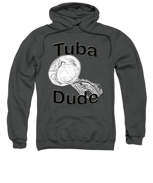Tuba Dude Sweatshirt