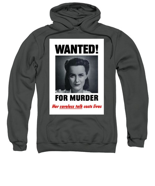Housewife Wanted For Murder - Ww2 Sweatshirt