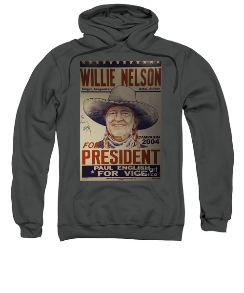 Willie For President Sweatshirt