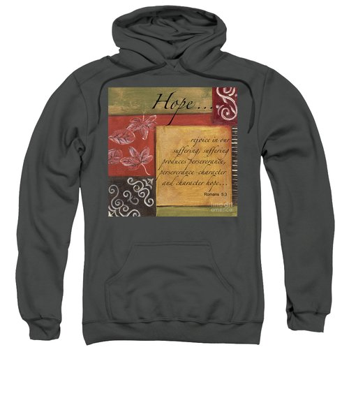 Words To Live By Hope Sweatshirt