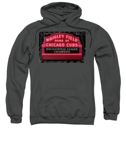 Wrigley Field Marquee Cubs Champs 2016 Front Sweatshirt by Steve Gadomski