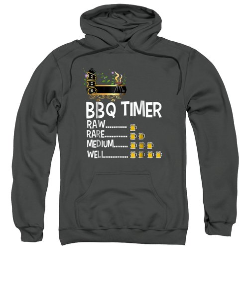 Bbq Timer Barbecue Shirt Funny Grill Grilling Gift Sweatshirt