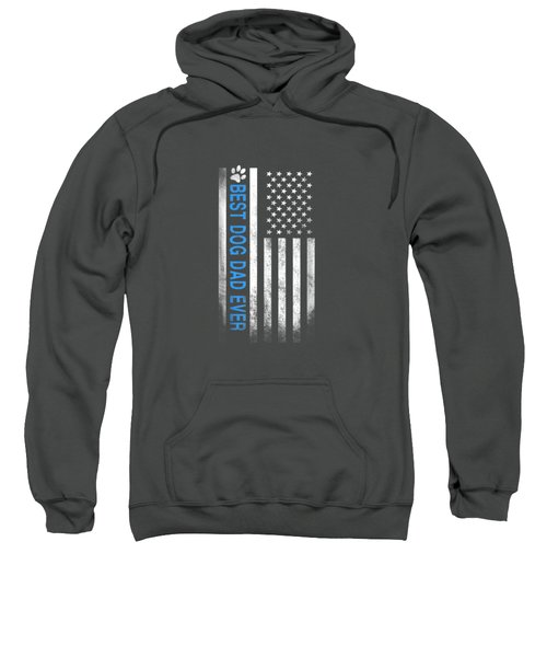 Best Dog Dad Ever American Flag T-shirt Gift For Best Father Sweatshirt