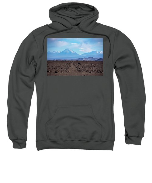 Along The Inca Trail In The Atacama Desert Sweatshirt
