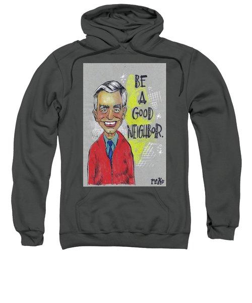 Be A Good Neighbor Sweatshirt