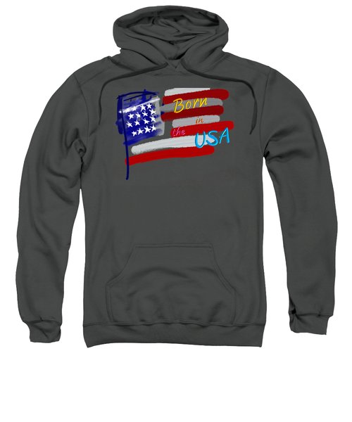 Born In The Usa - T-shirt Sweatshirt