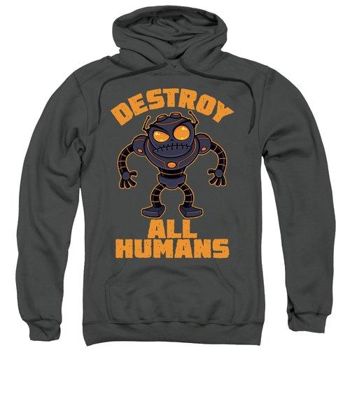 Destroy All Humans Angry Robot Sweatshirt