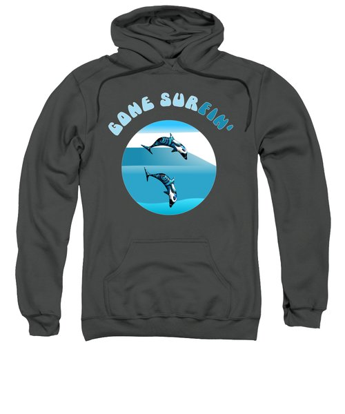 Dolphins Surfing With Text Gone Surfing Sweatshirt