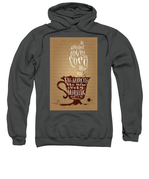 Every Morning Sweatshirt