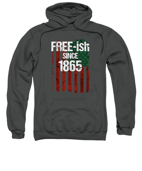 Free-ish Since 1865 Juneteenth Day Flag Black Pride Tshirt Sweatshirt