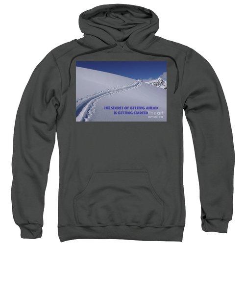 Getting Ahead II Sweatshirt