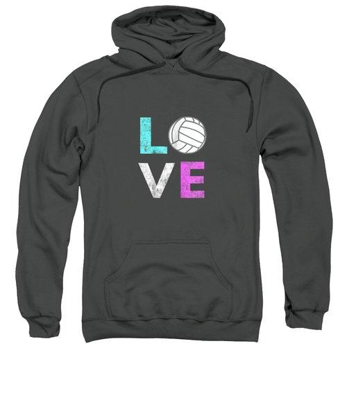 Girls Love Volleyball Best Fun Birthday Gift Tshirt Sweatshirt