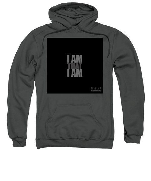 I Am That I Am Sweatshirt