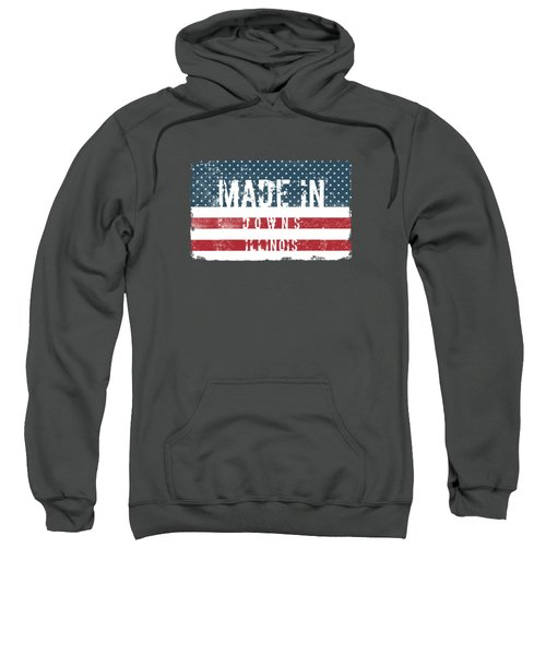 Made In Downs, Illinois Sweatshirt