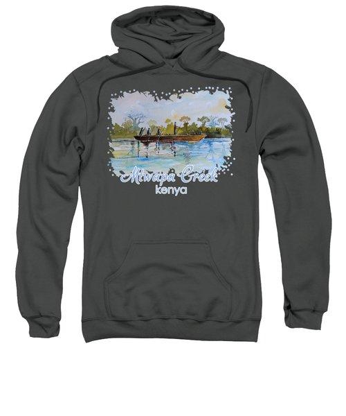 Mtwapa Creek Kenya Sweatshirt