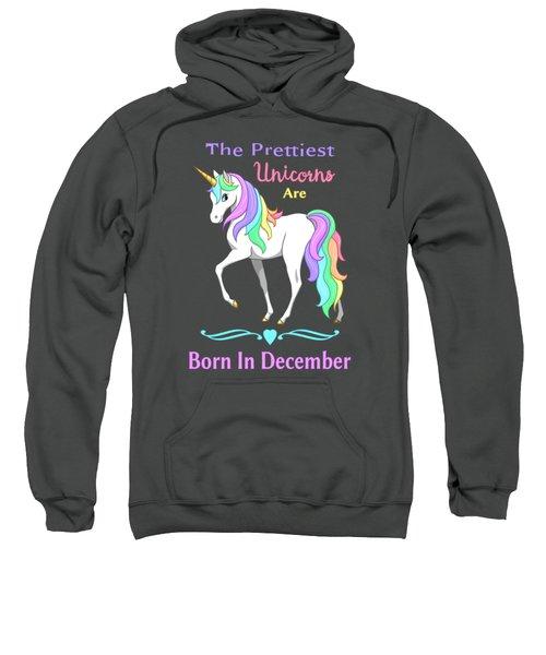 Pretty Rainbow Unicorn Born In December Birthday Sweatshirt
