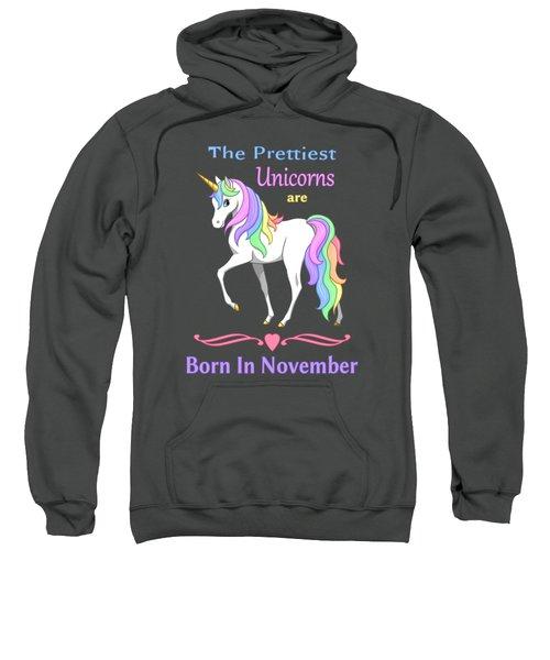 Pretty Rainbow Unicorn Born In November Birthday Sweatshirt