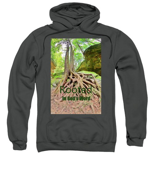 Rooted In God's Word Sweatshirt