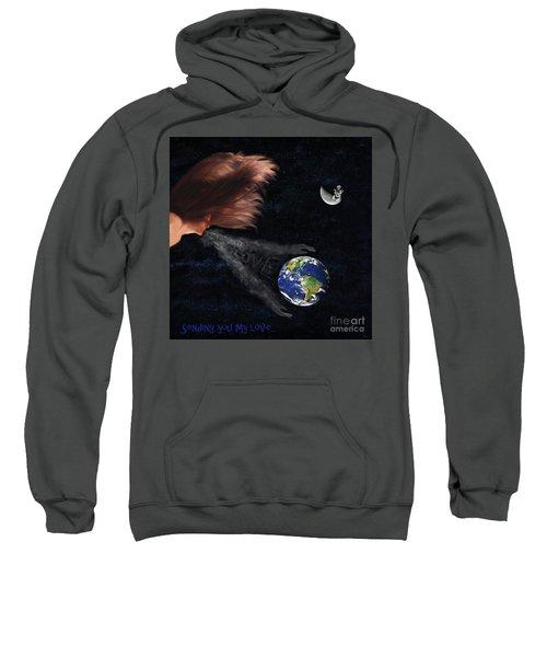 Sending You My Love Sweatshirt