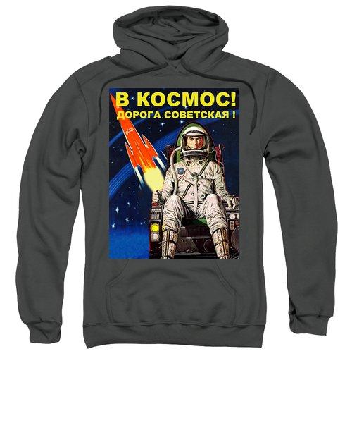 Space Is Our Destiny Sweatshirt