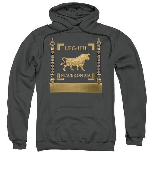 Standard Of The Macedonian Fourth Legion - Vexillum Of Legio Iv Macedonica Sweatshirt