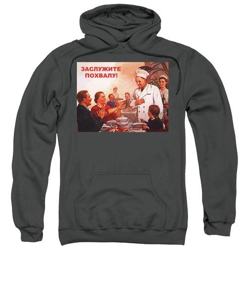 Work To Deserve Praise Sweatshirt
