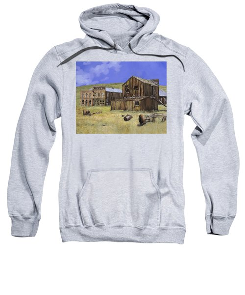 Ghost Town Of Bodie-california Sweatshirt