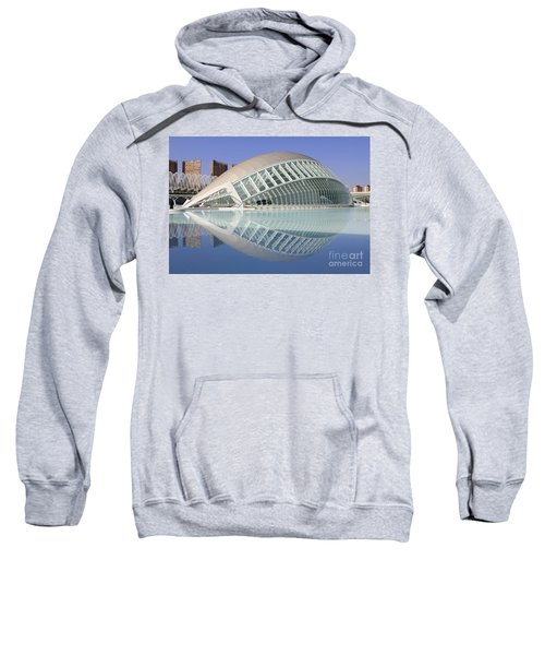The Hemisferic In Valencia Spain Sweatshirt
