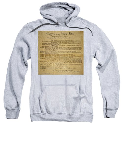 The Bill Of Rights, 1789 Sweatshirt