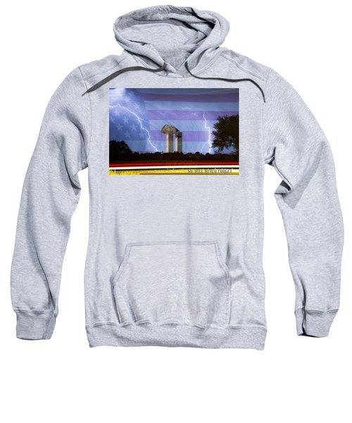 9-11 We Will Never Forget 2011 Poster Sweatshirt