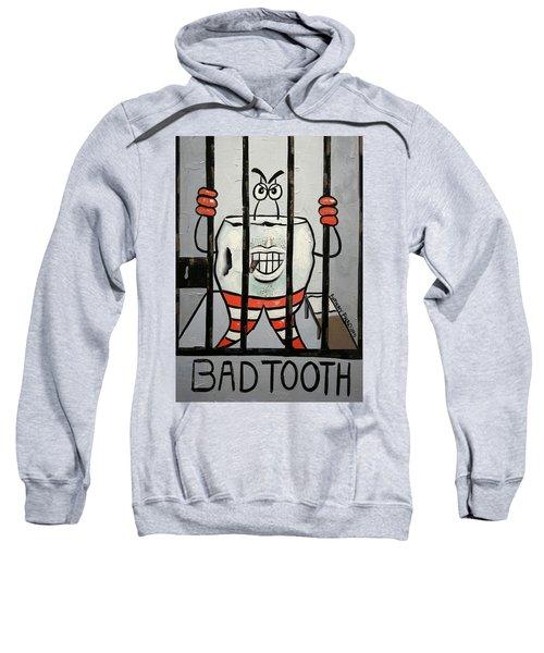 Bad Tooth Sweatshirt
