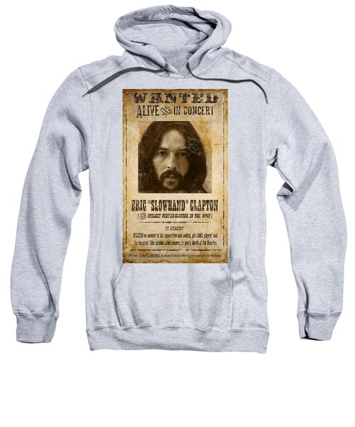 Clapton Wanted Poster Sweatshirt