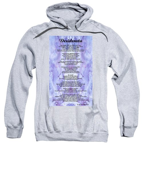 Desiderata 3 - Words Of Wisdom Sweatshirt