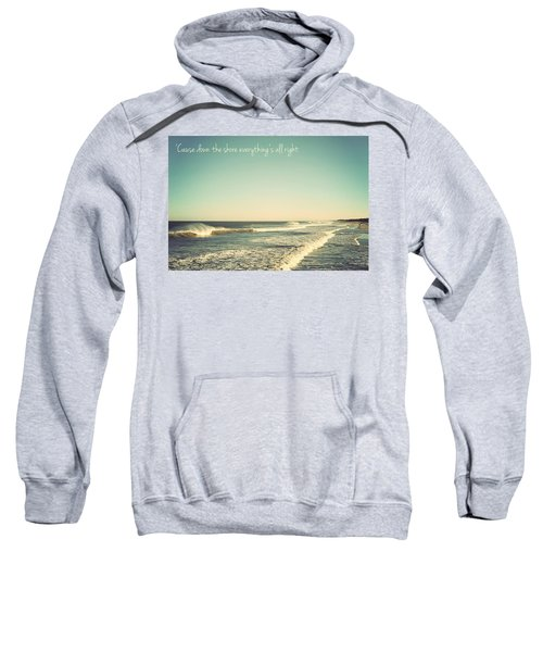 Down The Shore Seaside Heights Vintage Quote Sweatshirt