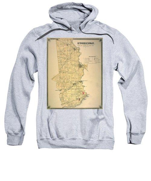 Etobicoke Map 1878 Sweatshirt