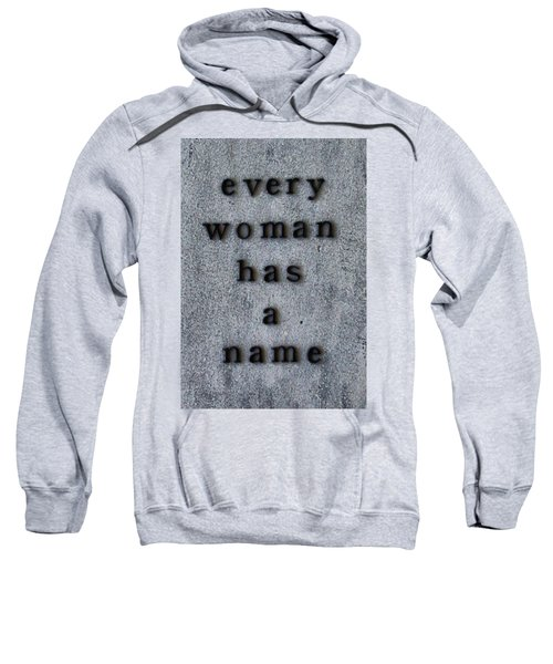 Every Woman Has A Name Excerpt Sweatshirt