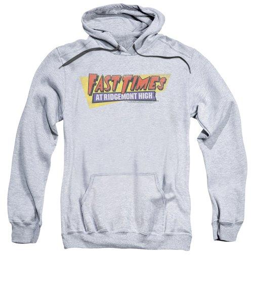 Fast Times Ridgemont High - Distressed Logo Sweatshirt