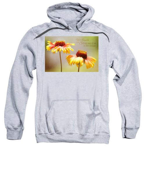 Floral Sunshine With Message Sweatshirt
