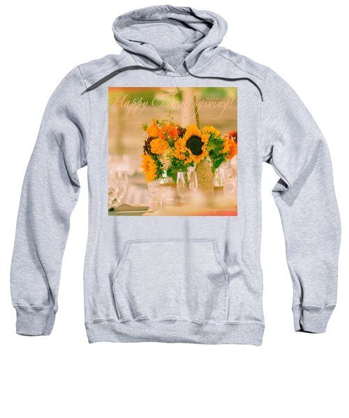 "Happy Thanksgiving!!! ""for Each New Sweatshirt"