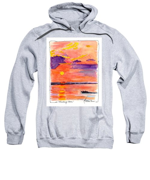 Heading Home  Sweatshirt